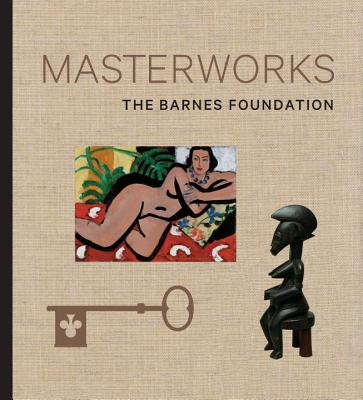 Masterworks of the Barnes Foundation By Dolkart, Judith F./ Lucy, Martha