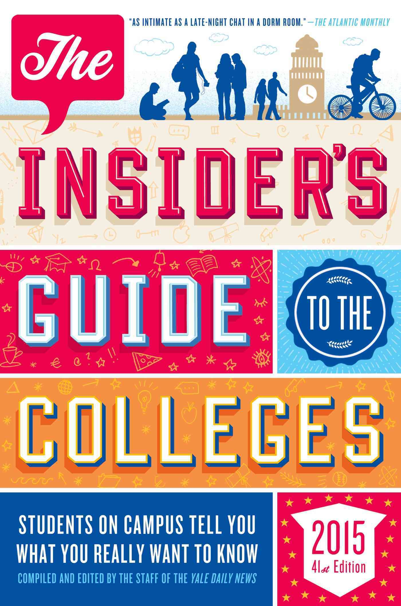 The Insider's Guide to the Colleges, 2015 By Yale Daily News (COR)